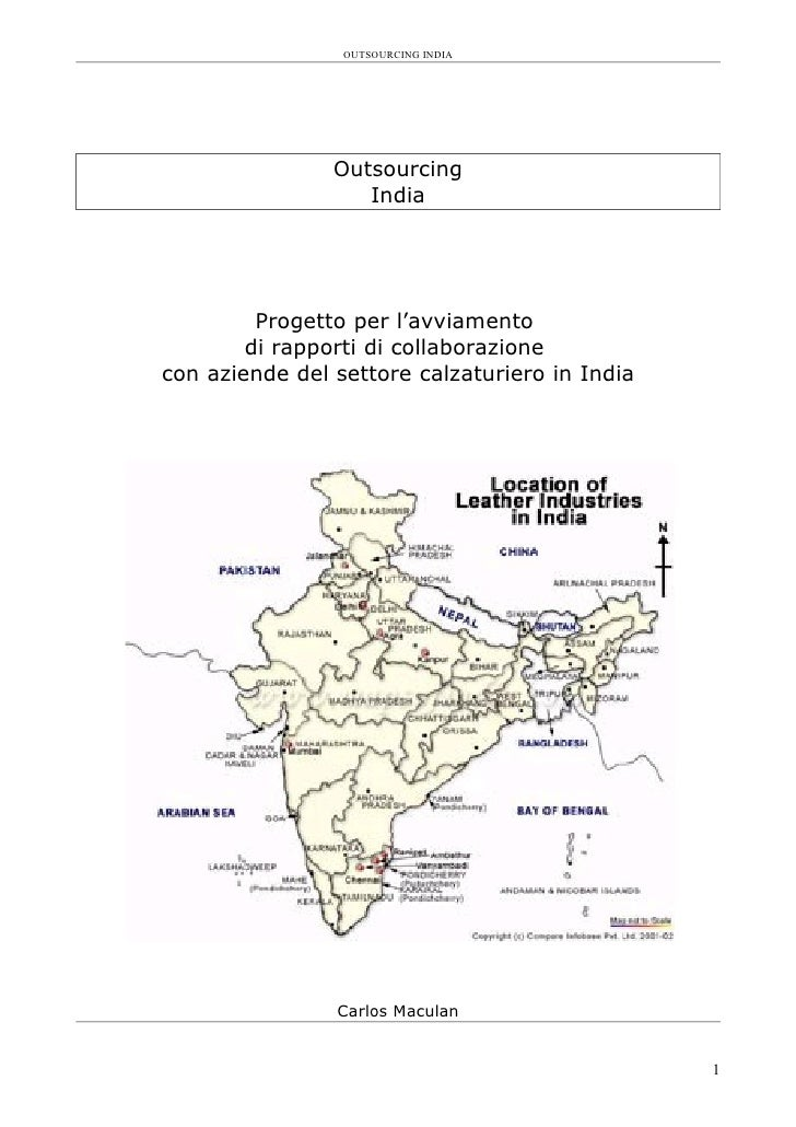 OUTSOURCING INDIA                     Outsourcing                    India              Progetto per l'avviamento         ...