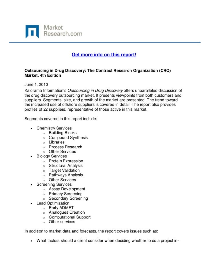 Get more info on this report!Outsourcing in Drug Discovery: The Contract Research Organizatio...