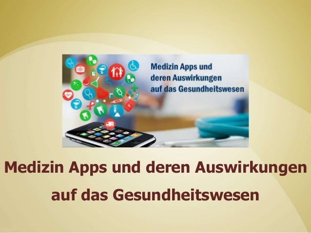 Medizin Apps und deren Auswirkungen auf das Gesundheitswesen