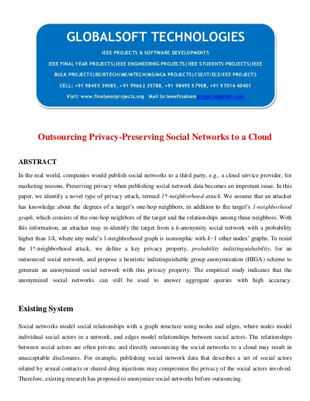 Outsourcing privacy preserving social networks to a cloud