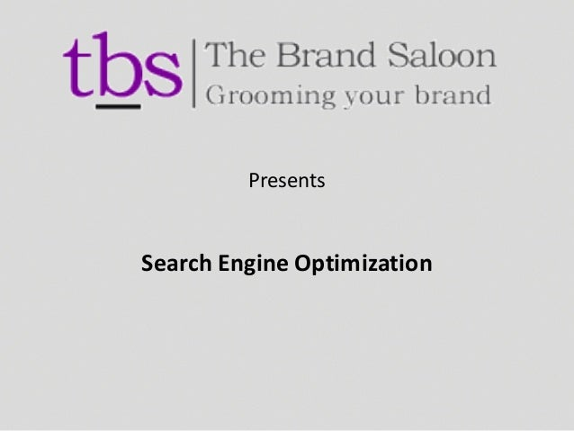 Presents Search Engine Optimization
