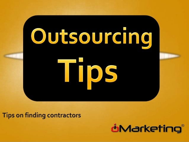 Outsourcing tips