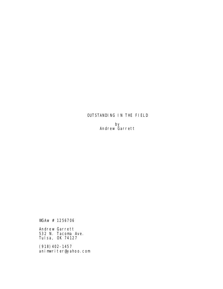 Outstanding In The Field, an animated feature screenplay