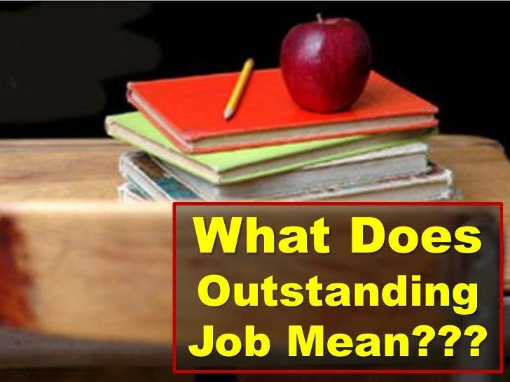Outstanding  Job