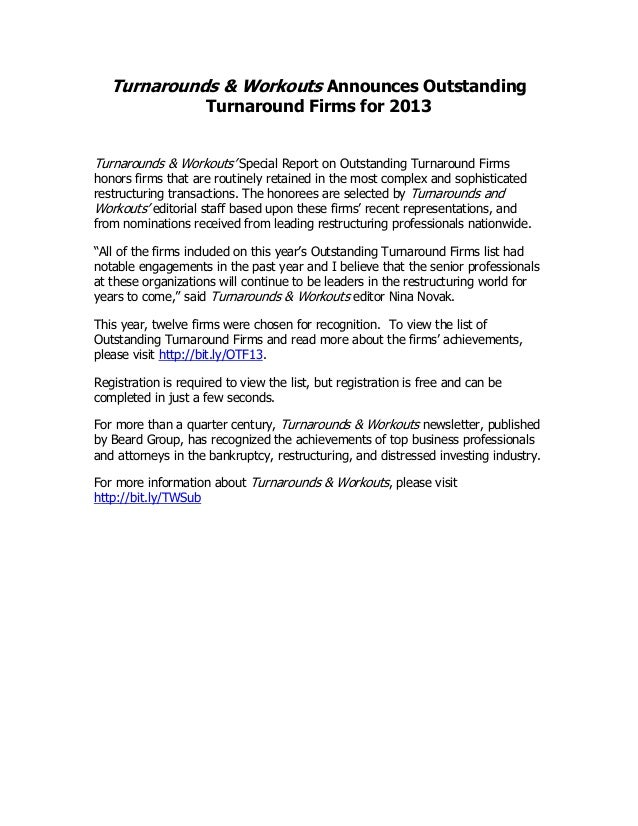 Turnarounds & Workouts Announces Outstanding Turnaround Firms for 2013  Turnarounds & Workouts' Special Report on Outstand...