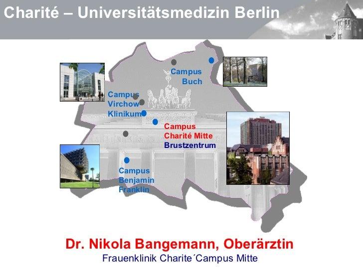 Charité – Universitätsmedizin Berlin Campus Buch Campus  Charité Mitte Brustzentrum Campus  Benjamin Franklin Campus  Virc...