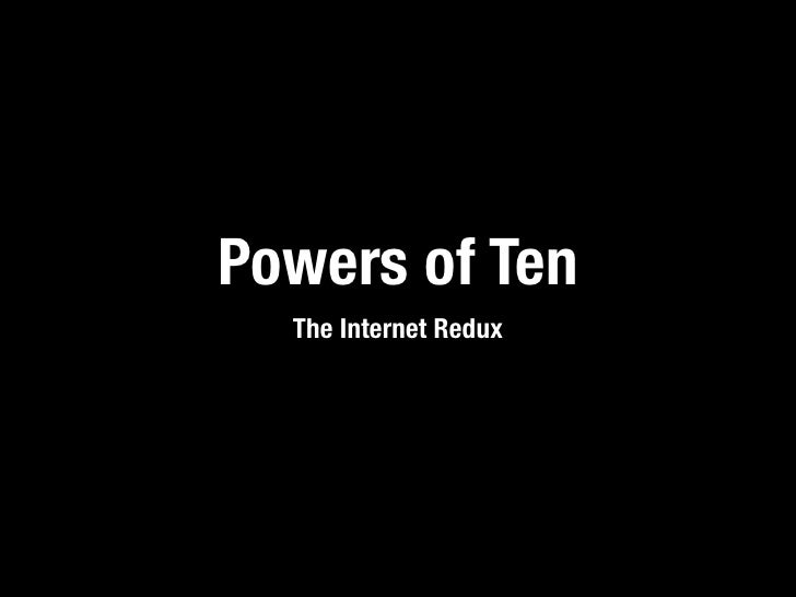 Powers of Ten   The Internet Redux