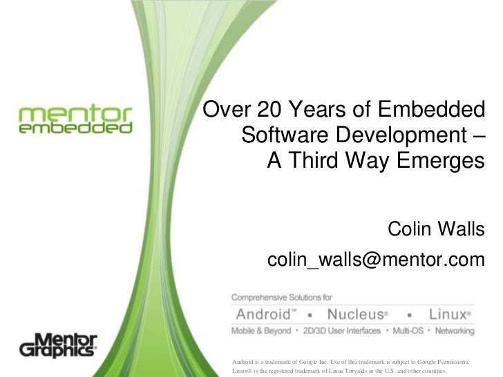 Over 20 Years of Embedded   Software Development –      A Third Way Emerges                                               ...