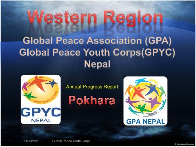 Annual Progress Report11/1/2012   Global Peace Youth Corps