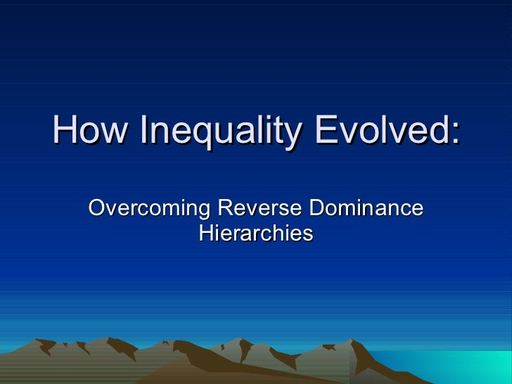 Overcoming Reverse Dominance Hierarchies