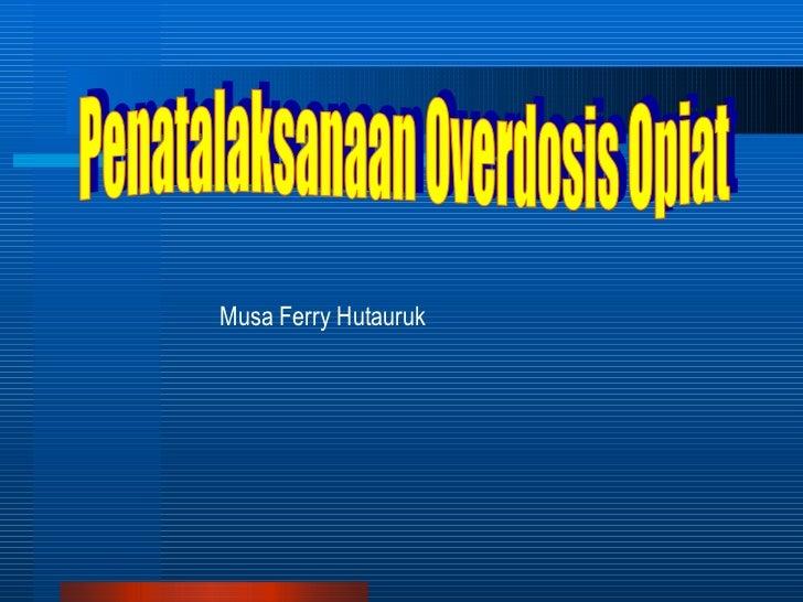 Overdosis opiat