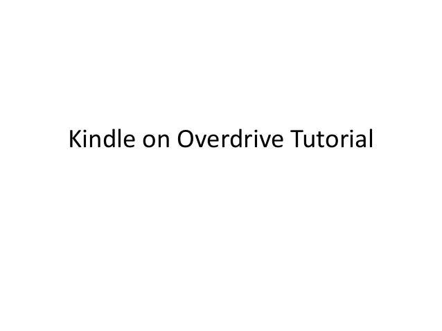 Kindle on Overdrive Tutorial