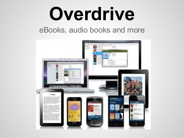 OverdriveeBooks, audio books and more