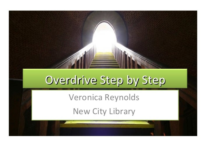 Veronica Reynolds  New City Library  Overdrive Step by Step