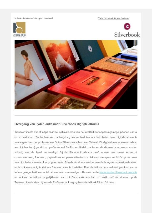 Is deze nieuwsbrief niet goed leesbaar? View this email in your browser Overgang van Jyden Juka naar Silverbook digitale a...