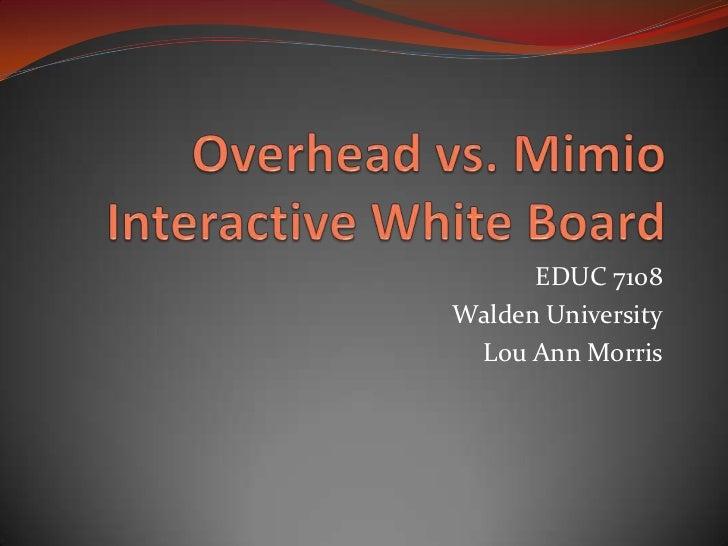 Overhead vs mimio