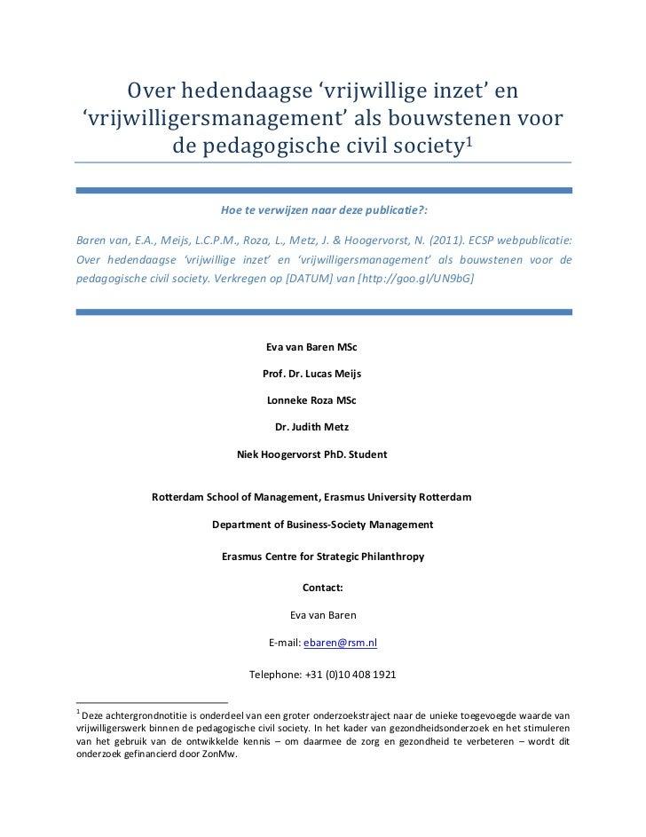 Hoe te verwijzen naar deze publicatie?:Baren van, E.A., Meijs, L.C.P.M., Roza, L., Metz, J. & Hoogervorst, N. (2011). ECSP...