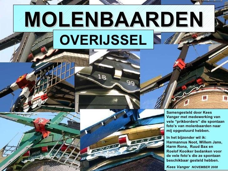 """MOLENBAARDEN Samengesteld door Kees Vanger met medewerking van vele """"prikborders"""" die spontaan foto's van molenbaarden naa..."""
