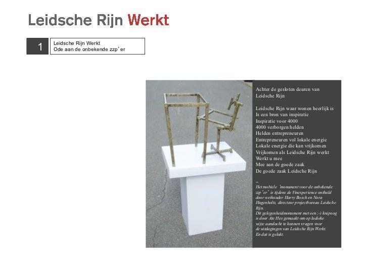Leidsche Rijn Werkt1   Ode aan de onbekende zzp'er                                  Achter de gesloten deuren van         ...