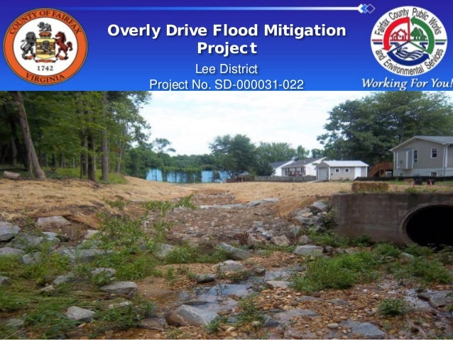 Overly Drive Flood Mitigation Project Lee District Project No. SD-000031-022