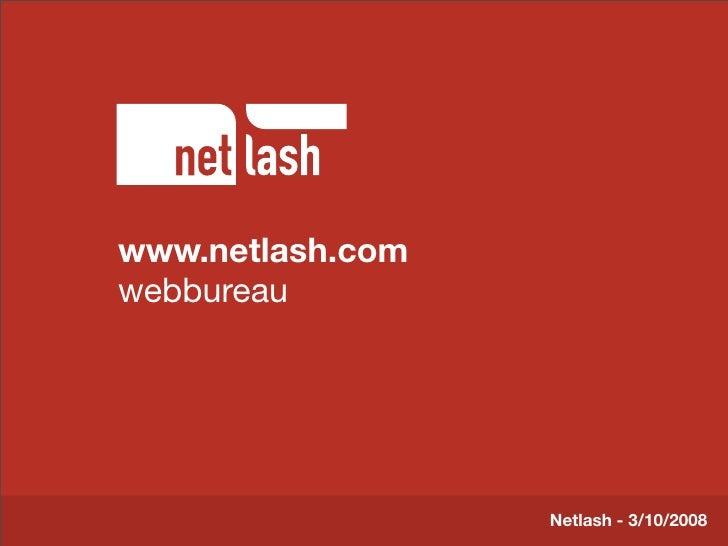 www.netlash.com       Titel tekst webbureau        Beschrijving slide                                 Netlash - 3/10/2008