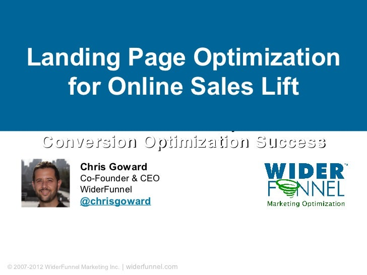 Landing Page Optimization         for Online Sales Lift              The 7 Critical Steps for          Conversion Optimiza...
