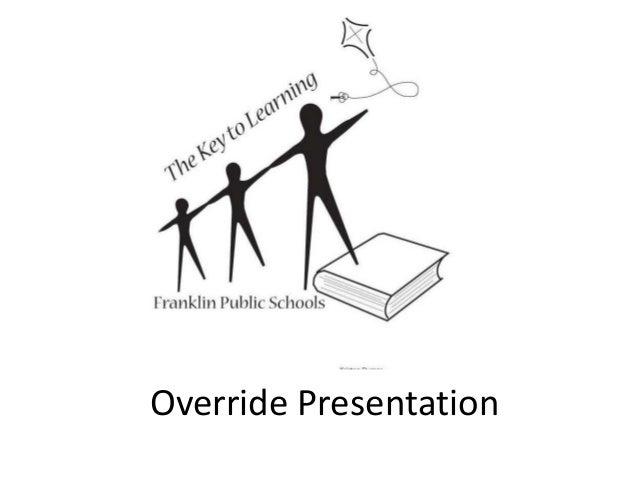 Override Presentation