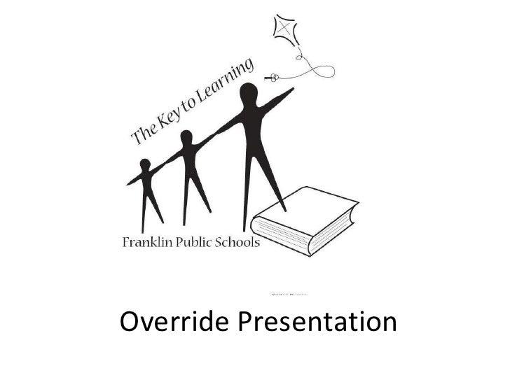 Override Presentation<br />