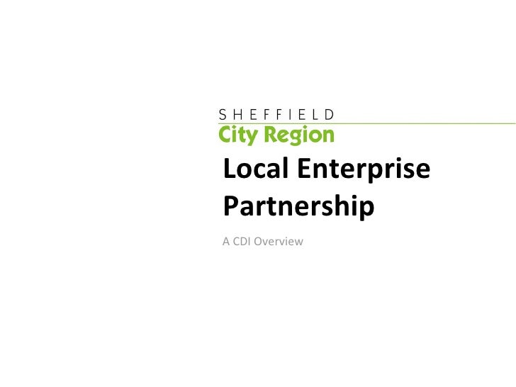 Local Enterprise Partnership A CDI Overview
