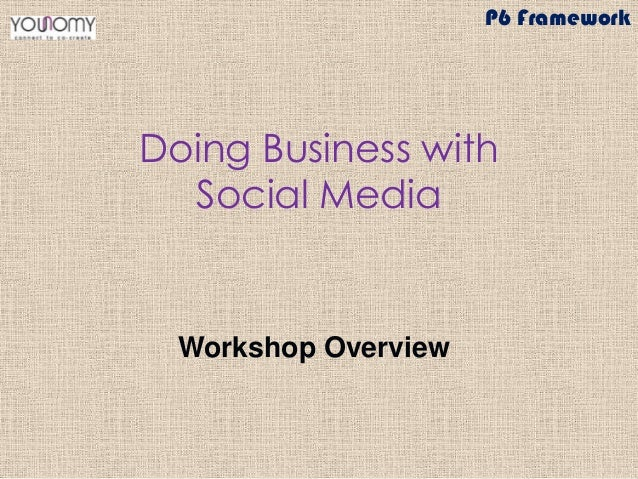 Overview of Younomy's Social Business Workshop