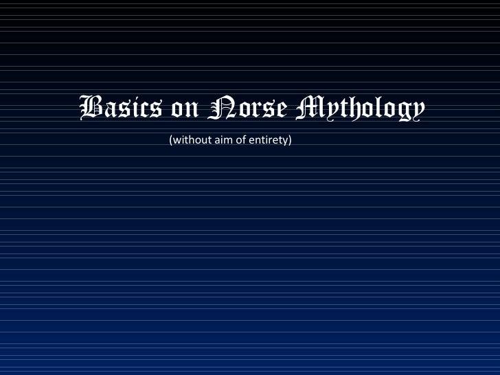 Basics on Norse Mythology (without aim of entirety)