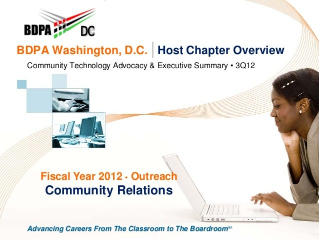 DCBDPA Washington, D.C. | Host Chapter Overview Community Technology Advocacy & Executive Summary • 3Q12    Fiscal Year 20...