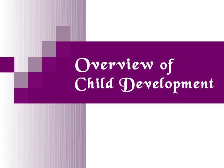 Overview ofChild Development