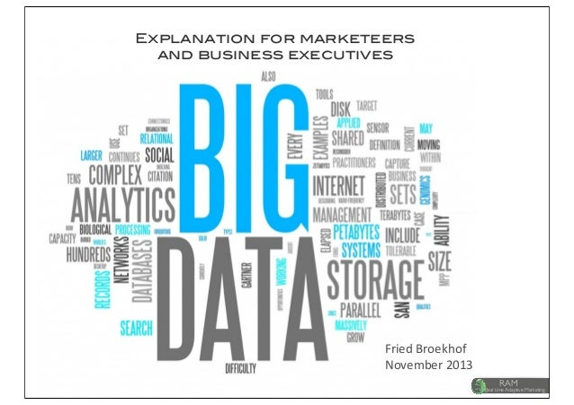 Big data solutions explained for marketeers & business executives