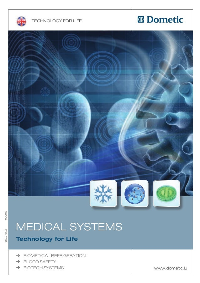 Technology for life02/2013              Medical SySTeMS292.9707.28              Technology for Life              ≥   BioMe...