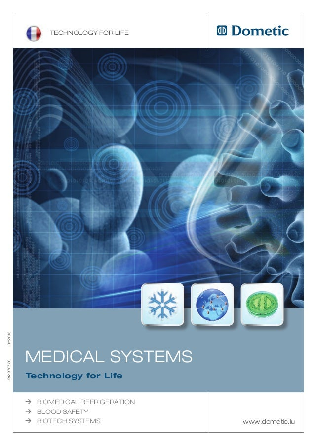 Technology for life02/2013              Medical SySTeMS292.9707.30              Technology for Life              ≥   BioMe...