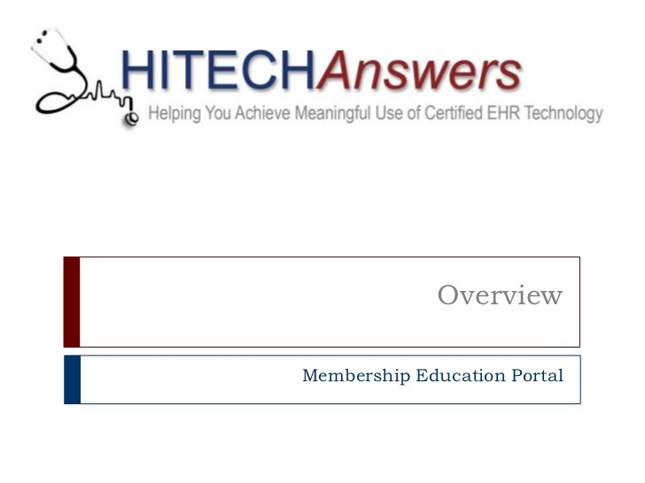 Overview<br />Membership Education Portal<br />