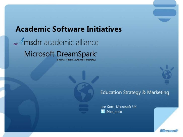Academic Software Initiatives  <br />Lee Stott, Microsoft UK<br />     @lee_stott<br />