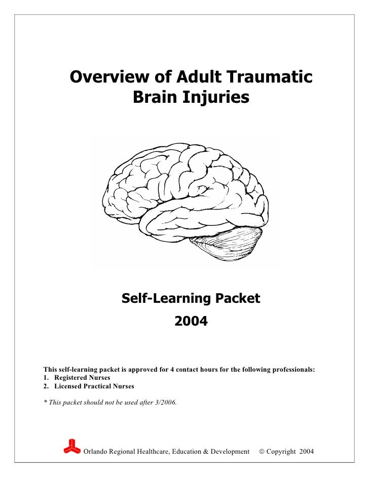 Overview of Adult Traumatic                 Brain Injuries                               Self-Learning Packet             ...