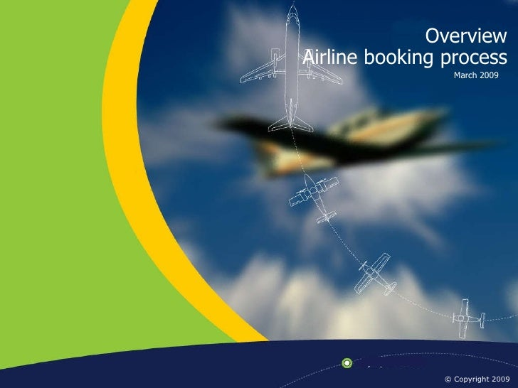 Overview March 2009 Airline booking process