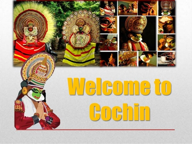 Welcome to Cochin