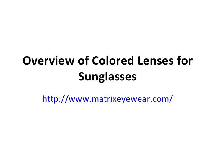 Overview of Colored Lenses for Sunglasses