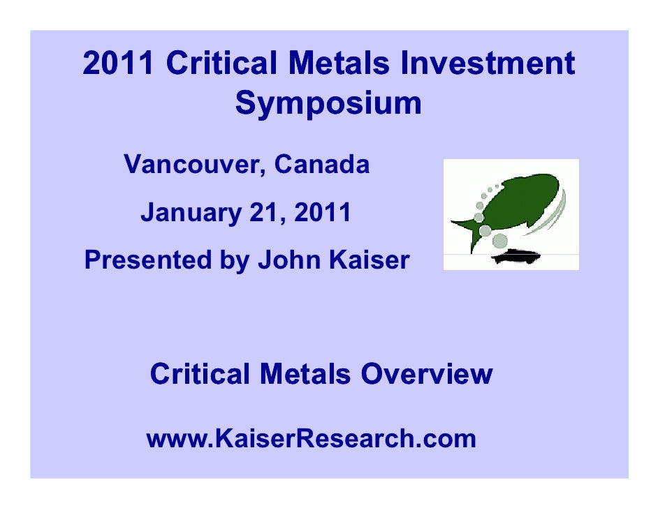 Overview of Critical Metals (John Kasier)