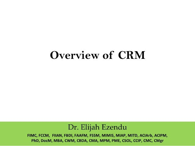 Overview of CRM