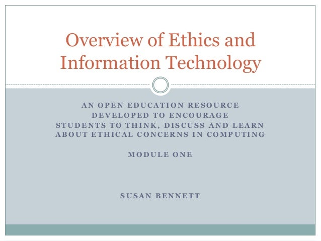 Overview of ethics and information technology