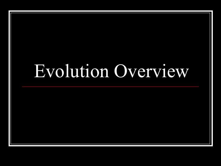 Evolution Overview