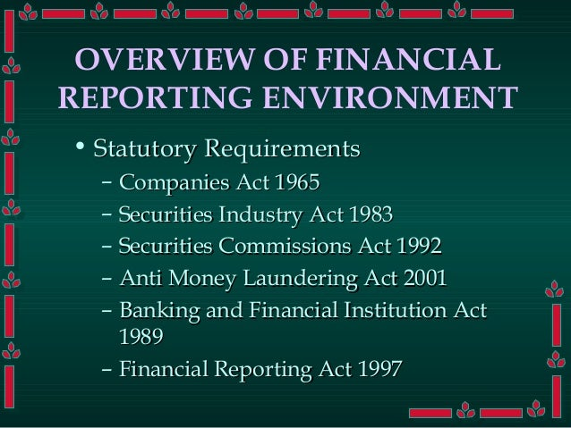 Overview of financial reporting environment