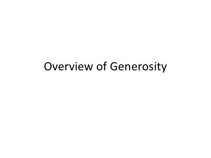 Overview of Generosity<br />