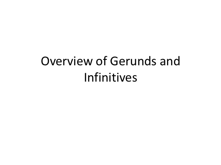 Overview of gerunds and infintives