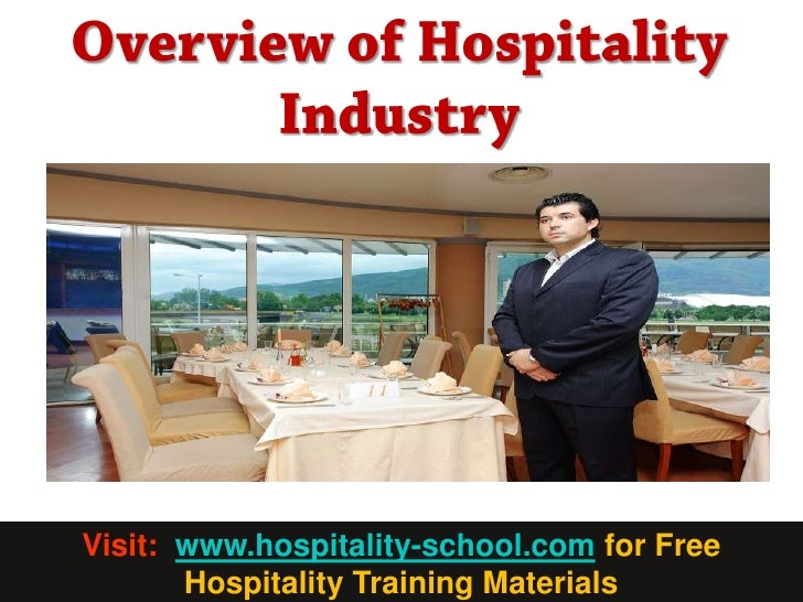 an overview of the hospitality industry and the kempinski Overview the hospitality sector in ireland represents  international hospitality industry in this  the phenomena of performance measurement and critical success.